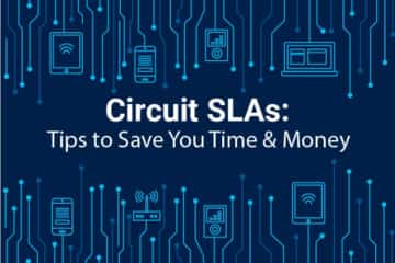 Circuit SLAs: Tips to Save You Time & Money