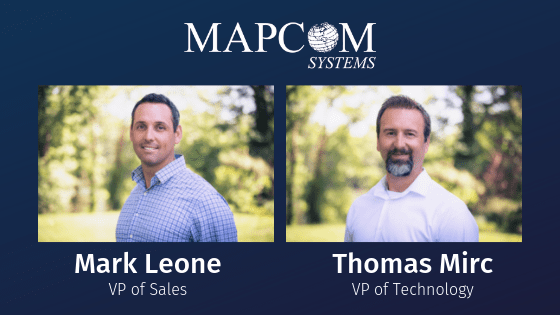 Mapcom Systems Welcomes VPs of Sales and Technology