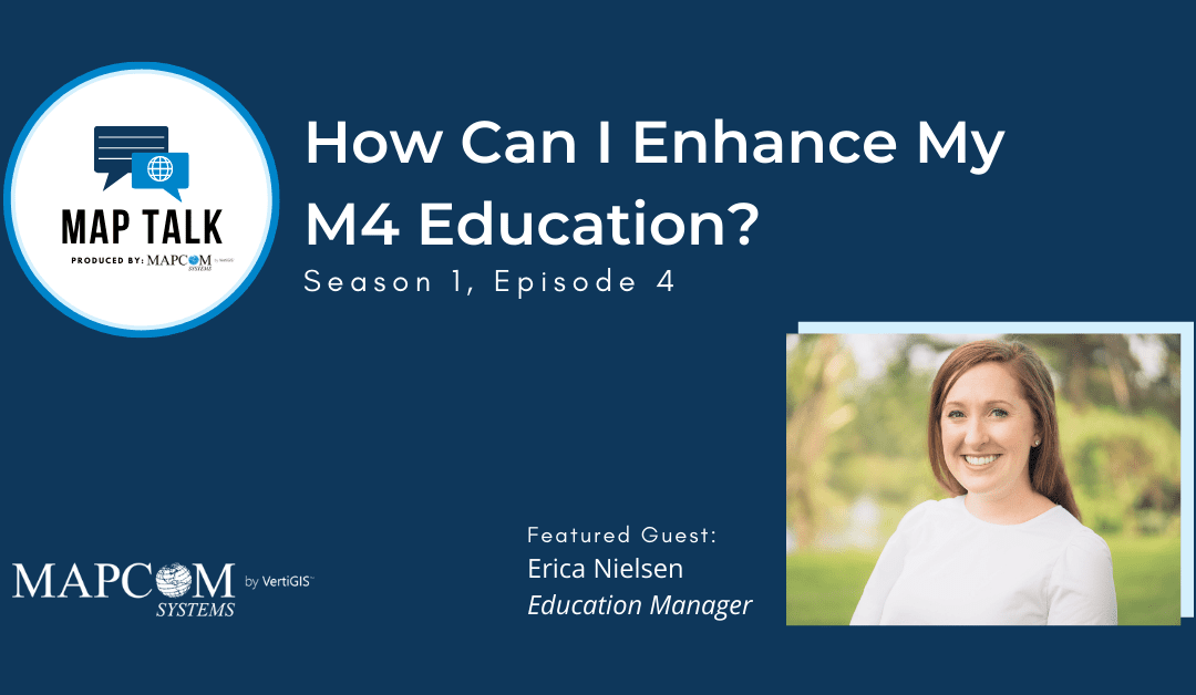 Map Talk: How Can I Enhance My M4 Education?