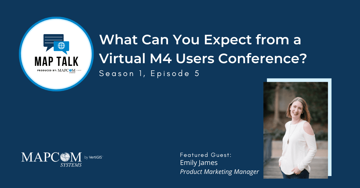 Map Talk: What Can You Expect from a Virtual M4 Users Conference?