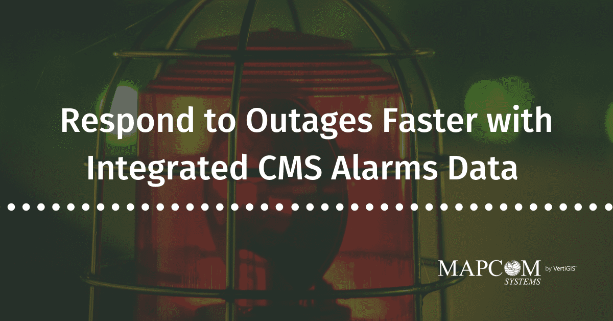Respond to Outages Faster with Integrated CMS Alarms Data